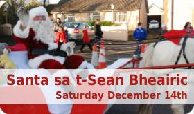Santa sa t-Sean Bheairic 14th December 2013